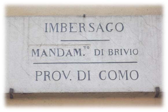 Imbersago,dove si è sposata Luigia.